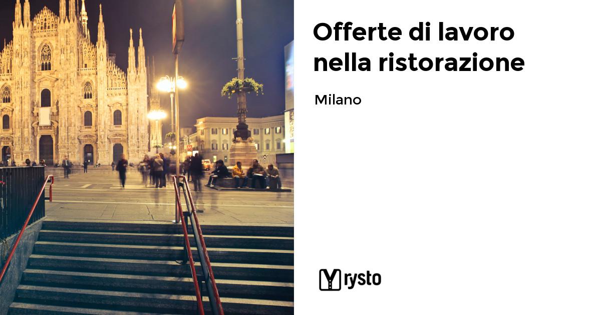 Offerte di lavoro nella ristorazione a Milano