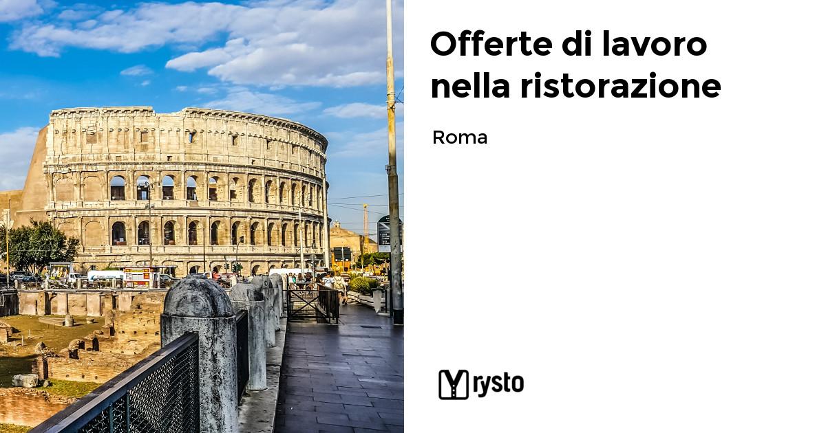 Offerte di lavoro nella ristorazione a Roma
